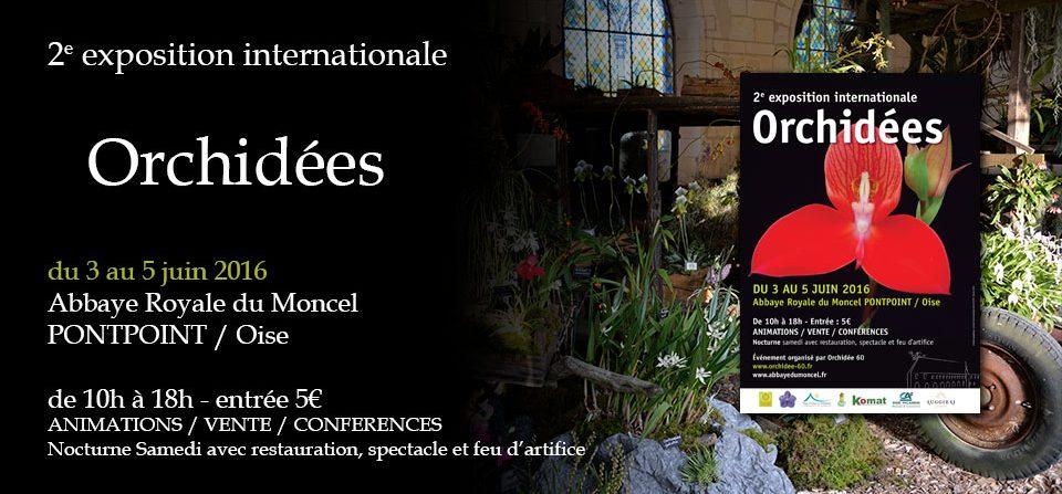 Expo Orchidée 2016 – Abbaye du Moncel